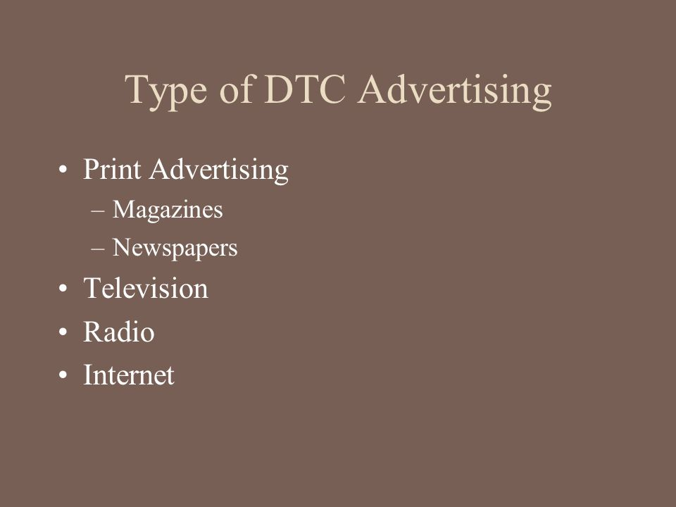 Type of DTC Advertising