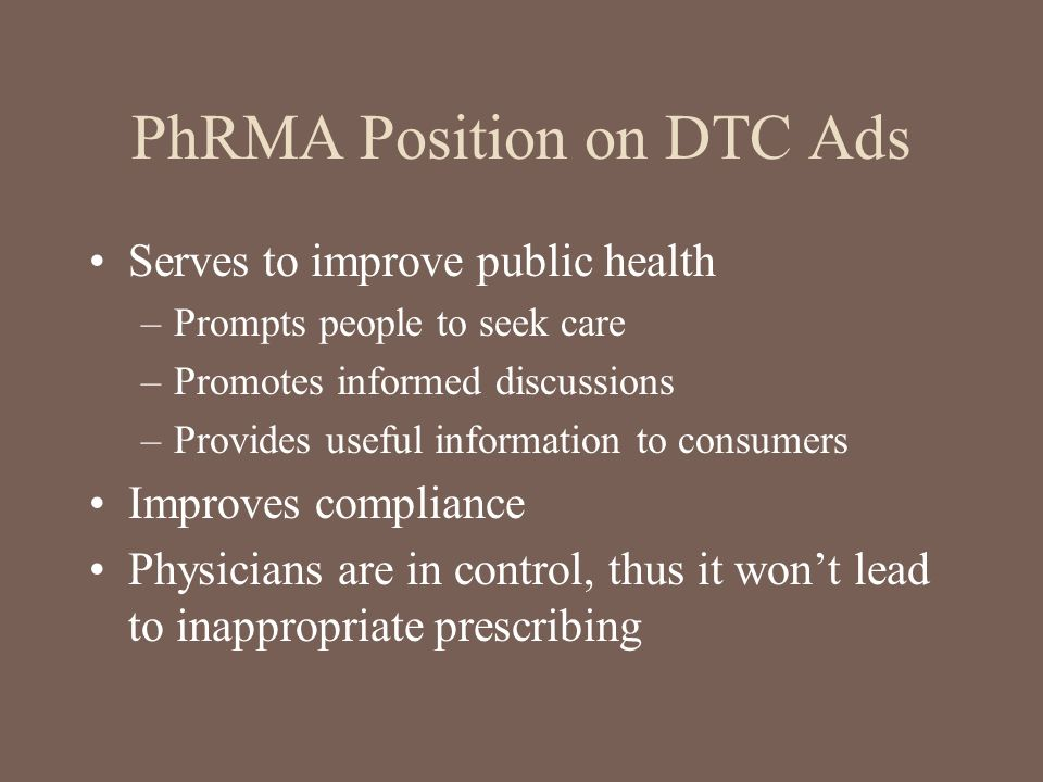 PhRMA Position on DTC Ads
