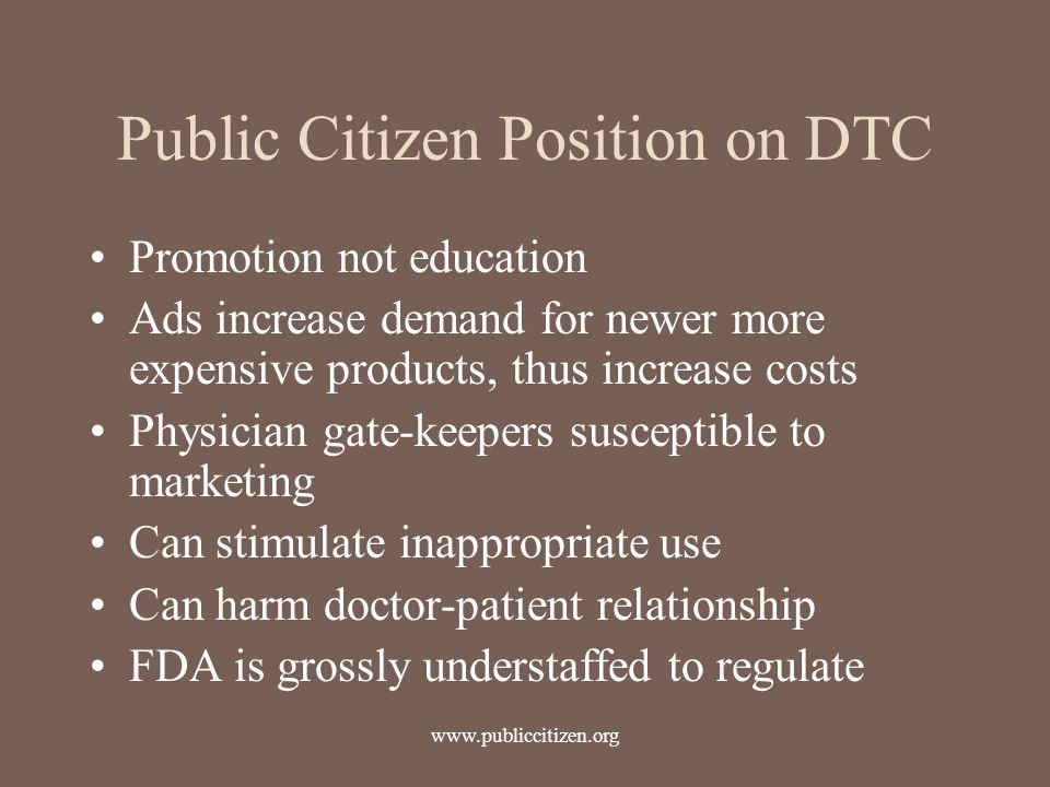 Public Citizen Position on DTC