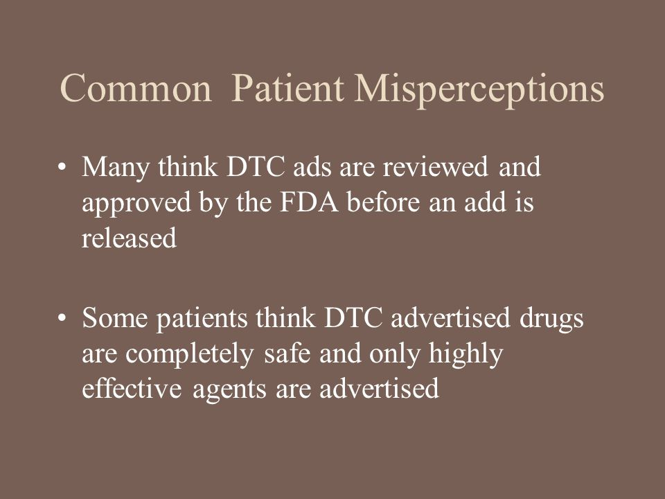 Common Patient Misperceptions