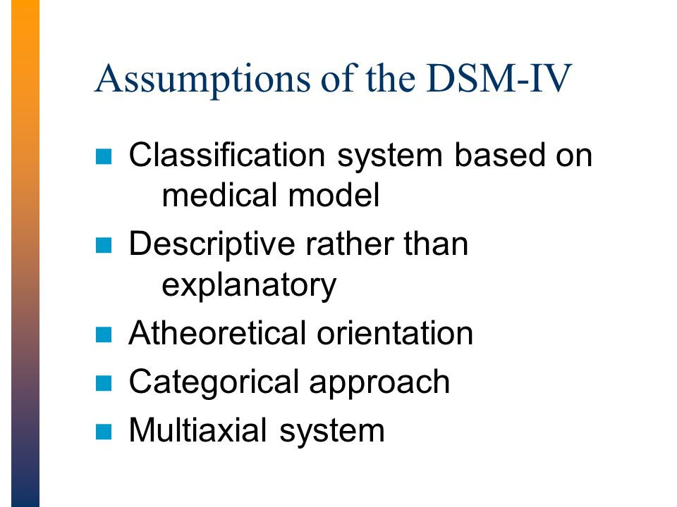 Assumptions of the DSM-IV