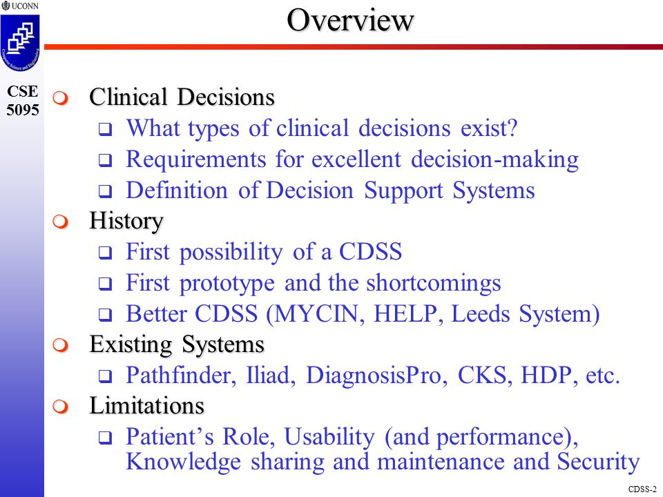 Overview Clinical Decisions What types of clinical decisions exist