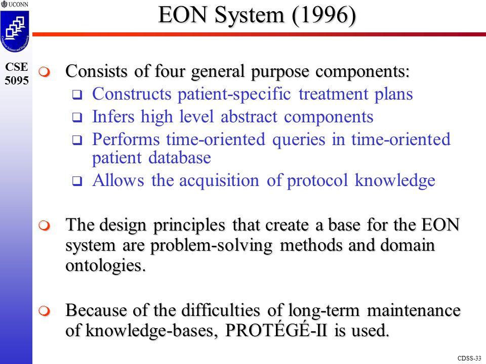 EON System (1996) Consists of four general purpose components: