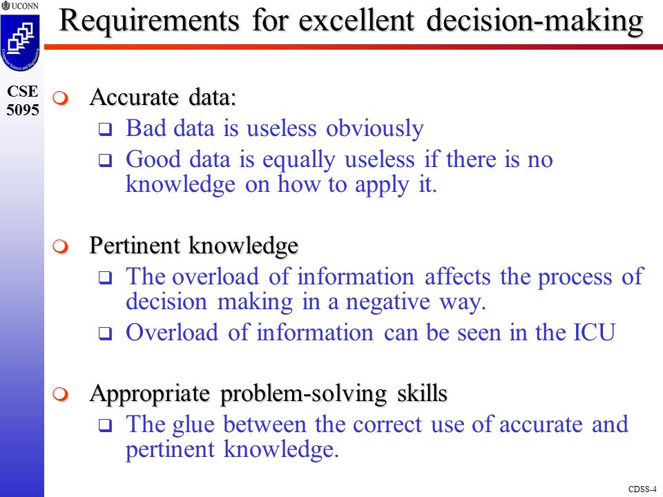 Requirements for excellent decision-making