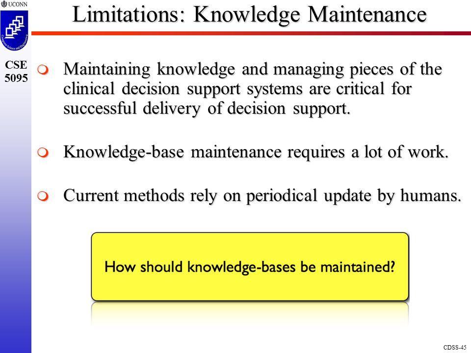 Limitations: Knowledge Maintenance