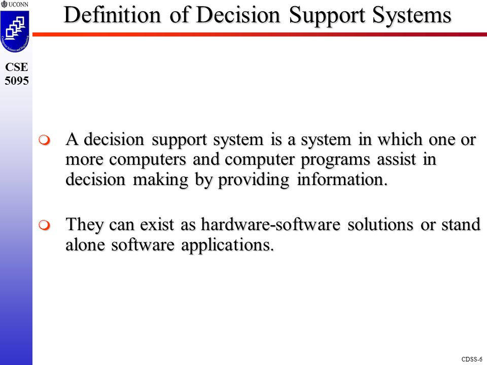 Definition of Decision Support Systems