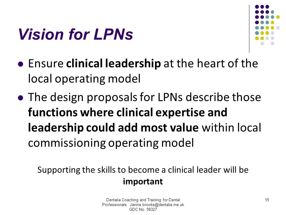 Supporting the skills to become a clinical leader will be important