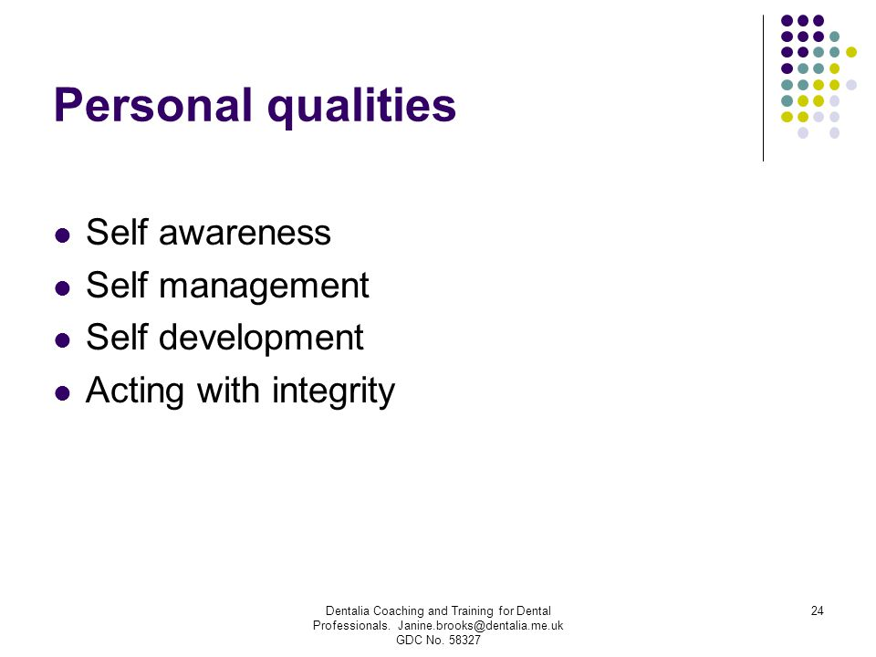Personal qualities Self awareness Self management Self development