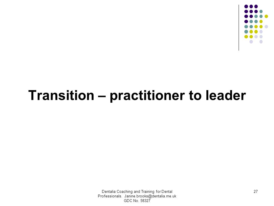 Transition – practitioner to leader