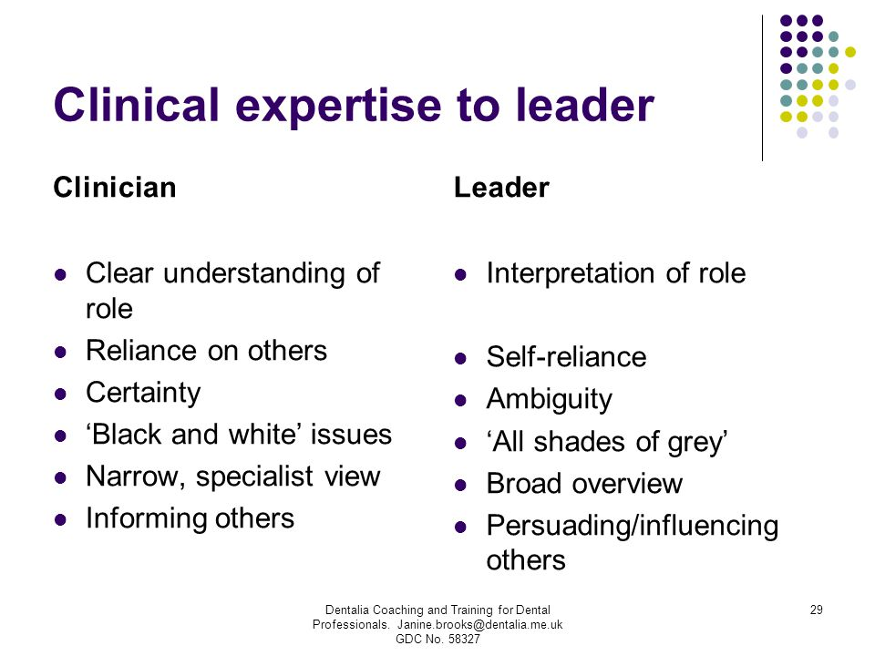 Clinical expertise to leader
