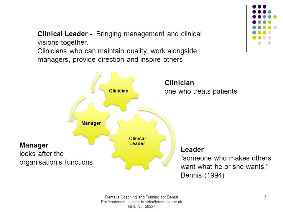 Clinical Leader - Bringing management and clinical visions together.