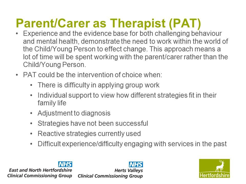 Parent/Carer as Therapist (PAT)