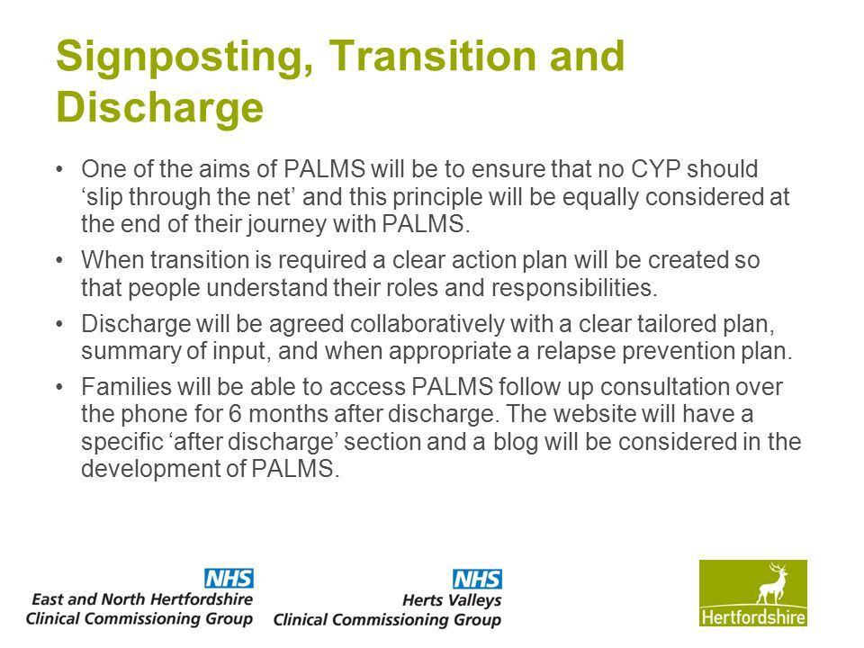 Signposting, Transition and Discharge