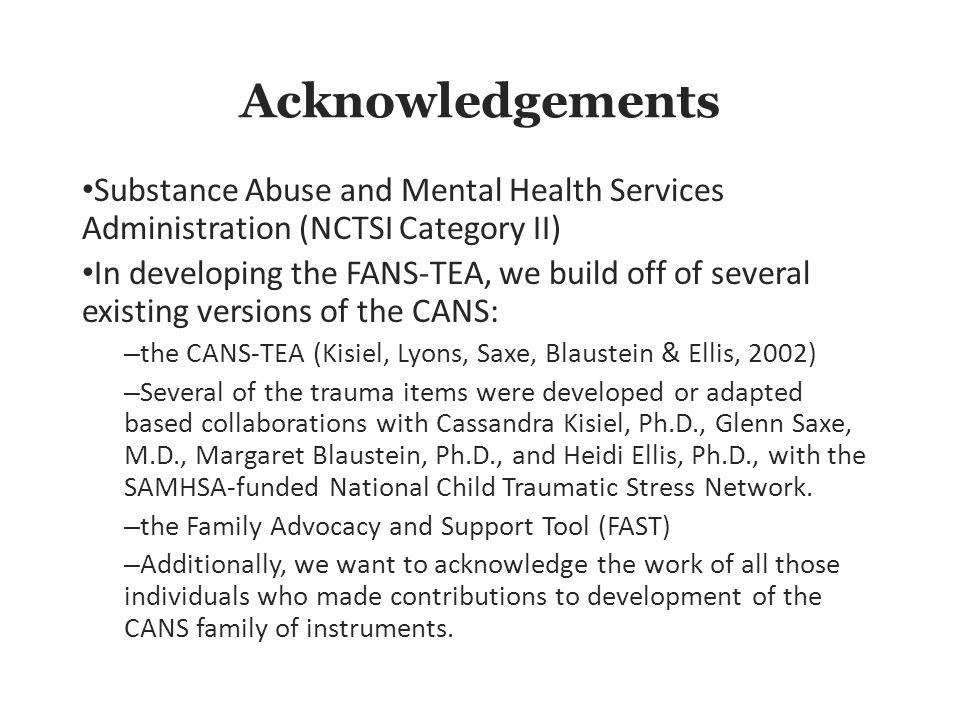 Acknowledgements Substance Abuse and Mental Health Services Administration (NCTSI Category II)