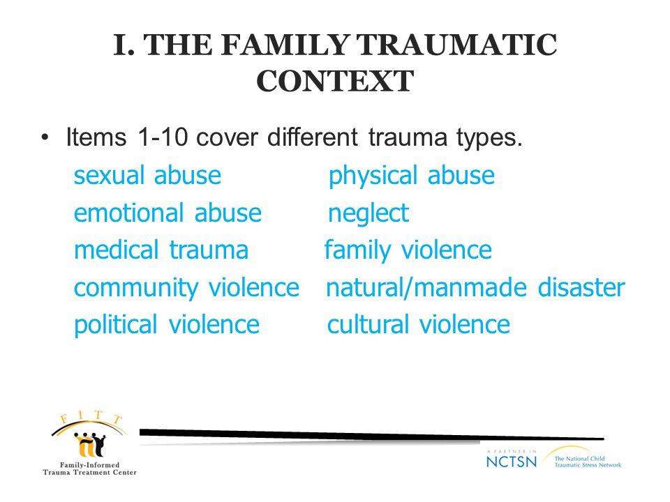 I. THE FAMILY TRAUMATIC CONTEXT