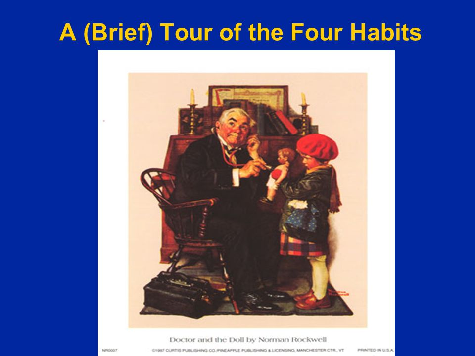 A (Brief) Tour of the Four Habits