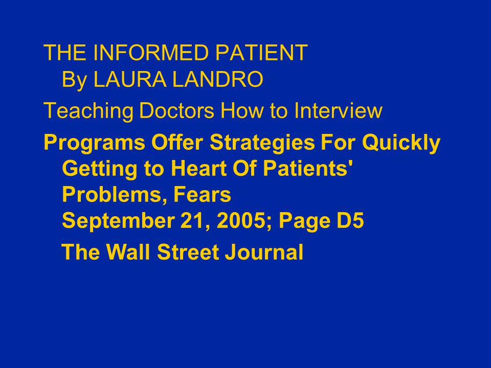 THE INFORMED PATIENT By LAURA LANDRO