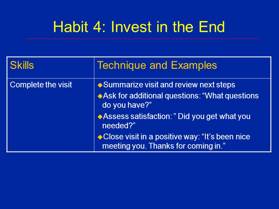 Habit 4: Invest in the End