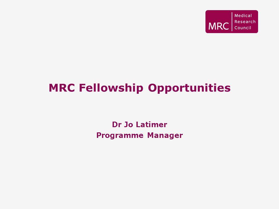 MRC Fellowship Opportunities