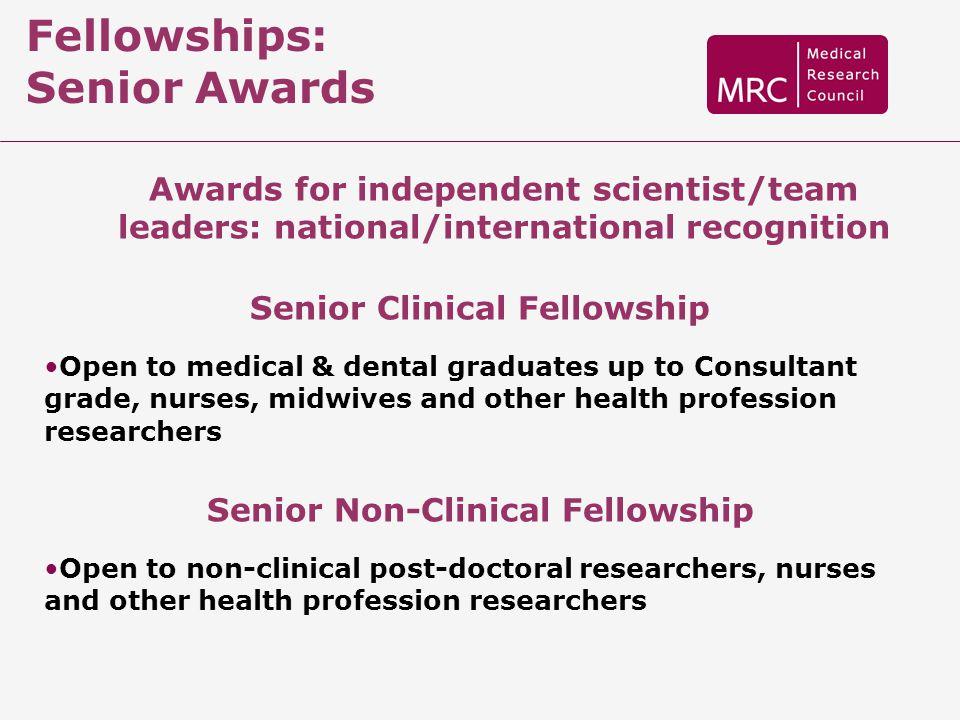 Senior Clinical Fellowship Senior Non-Clinical Fellowship