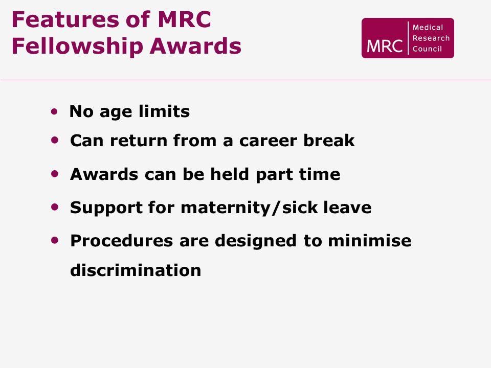 Features of MRC Fellowship Awards