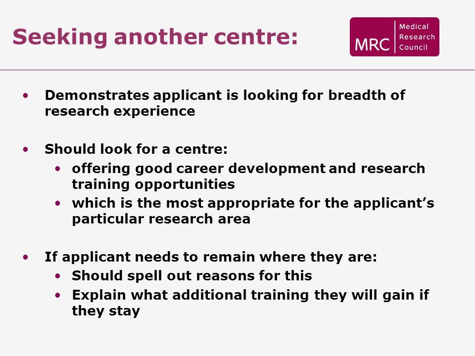 Seeking another centre: