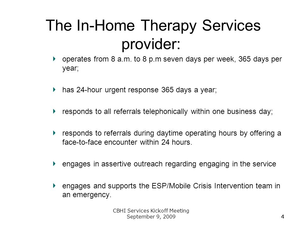 The In-Home Therapy Services provider:
