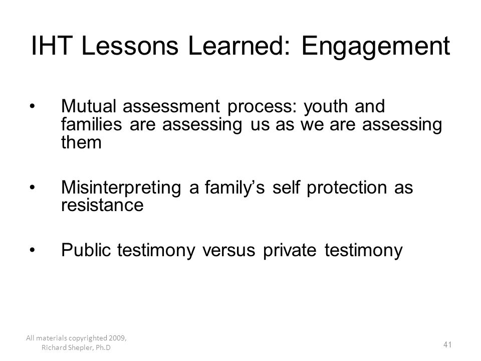 IHT Lessons Learned: Engagement