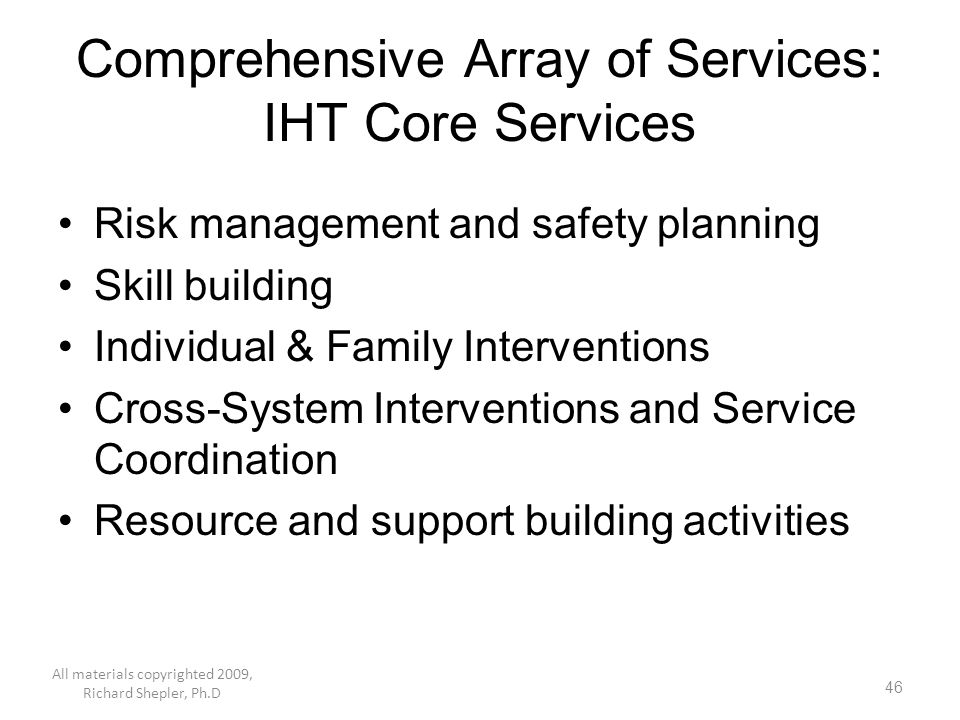 Comprehensive Array of Services: IHT Core Services