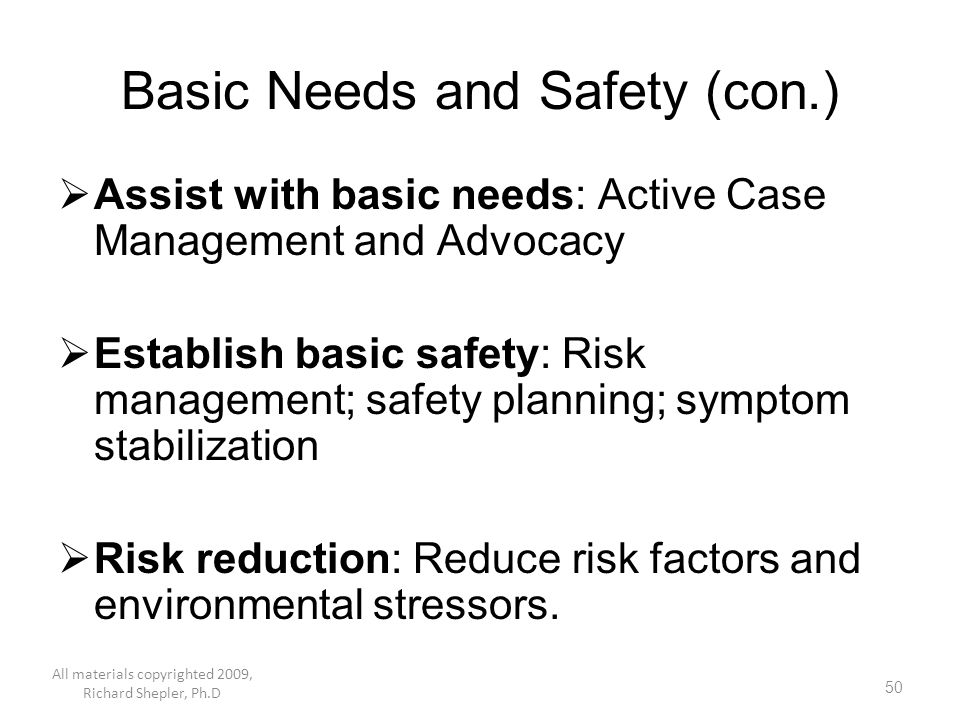 Basic Needs and Safety (con.)