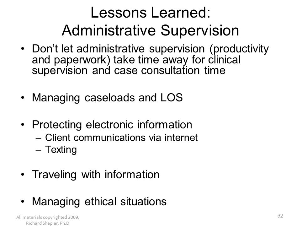 Lessons Learned: Administrative Supervision
