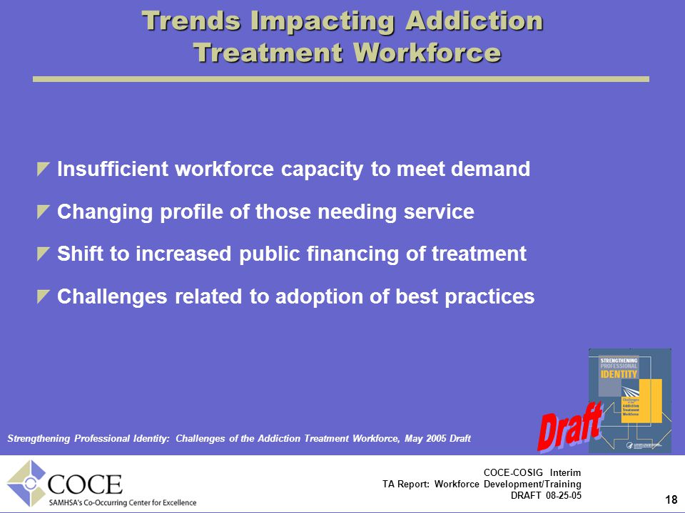 Trends Impacting Addiction Treatment Workforce