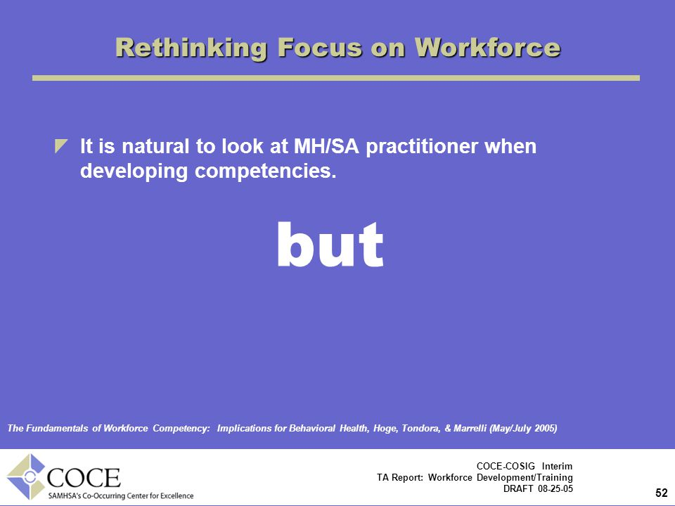 Rethinking Focus on Workforce