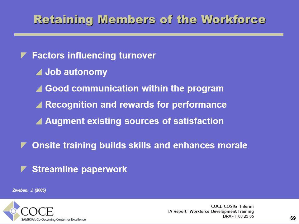 Retaining Members of the Workforce
