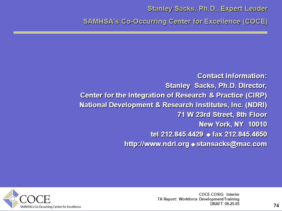 Stanley Sacks, Ph.D., Expert Leader SAMHSA s Co-Occurring Center for Excellence (COCE)