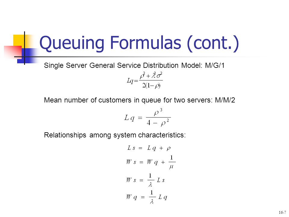 Queuing Formulas (cont.)