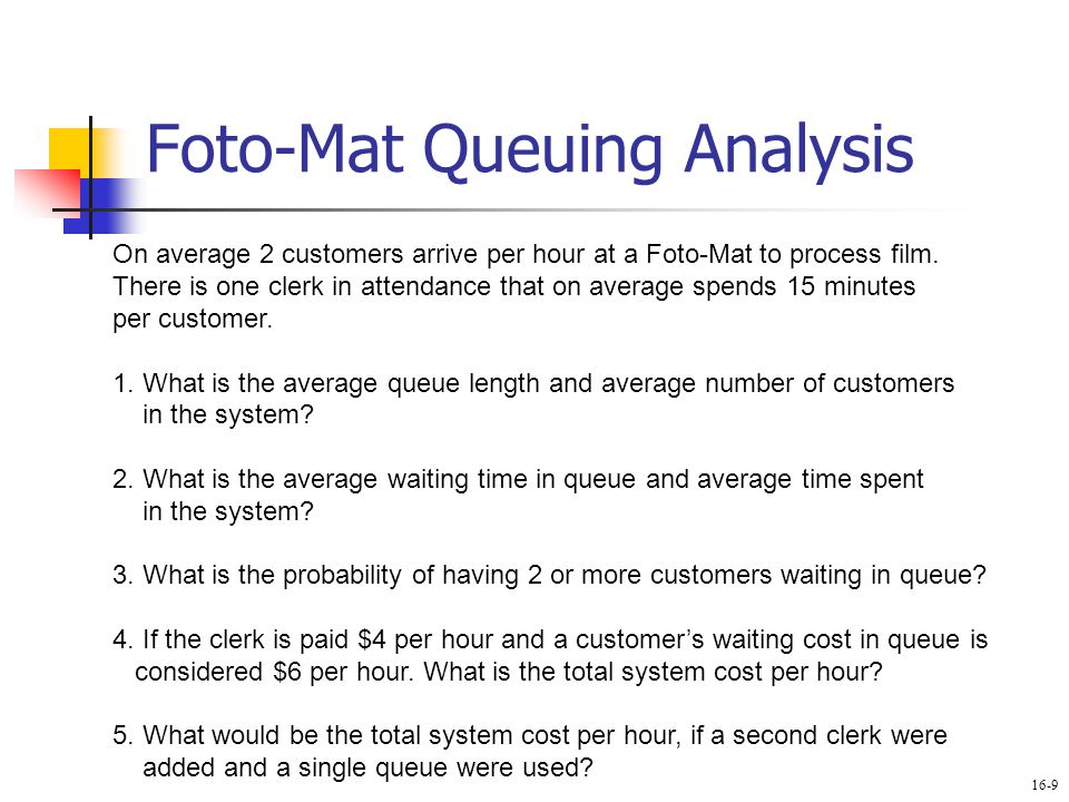 Foto-Mat Queuing Analysis