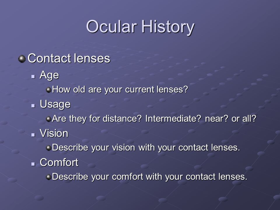 Ocular History Contact lenses Age Usage Vision Comfort