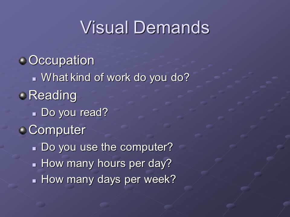 Visual Demands Occupation Reading Computer