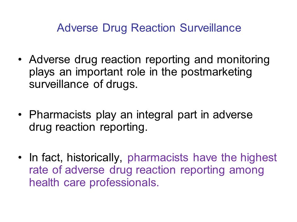 Adverse Drug Reaction Surveillance