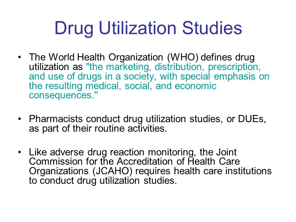 Drug Utilization Studies