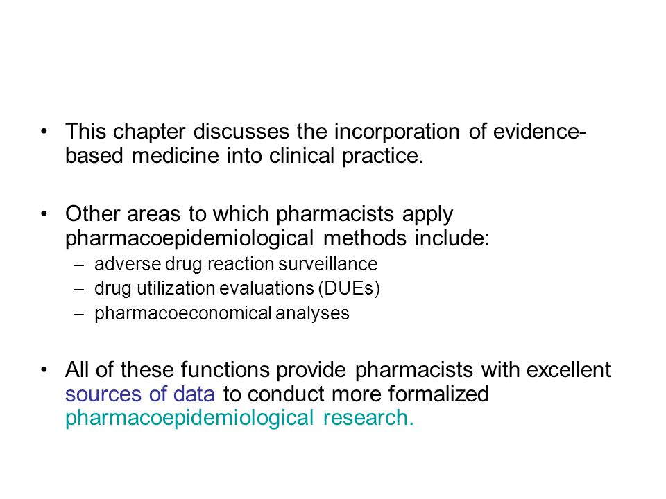 This chapter discusses the incorporation of evidence-based medicine into clinical practice.