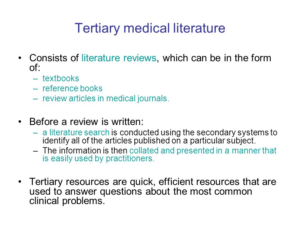Tertiary medical literature