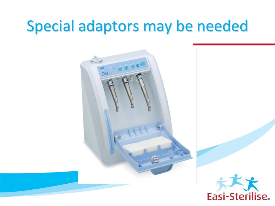 Special adaptors may be needed