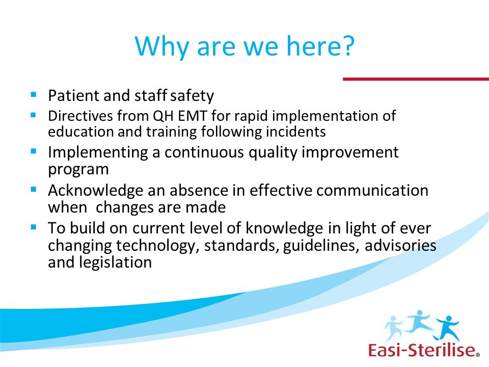 Why are we here Patient and staff safety