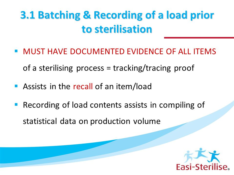 3.1 Batching & Recording of a load prior to sterilisation
