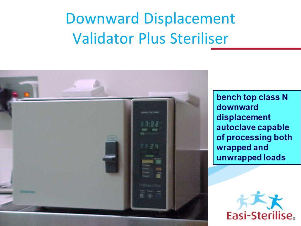 Downward Displacement Validator Plus Steriliser