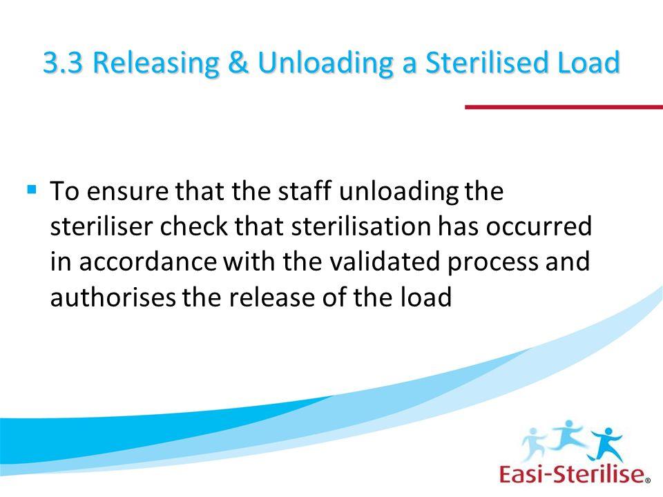 3.3 Releasing & Unloading a Sterilised Load