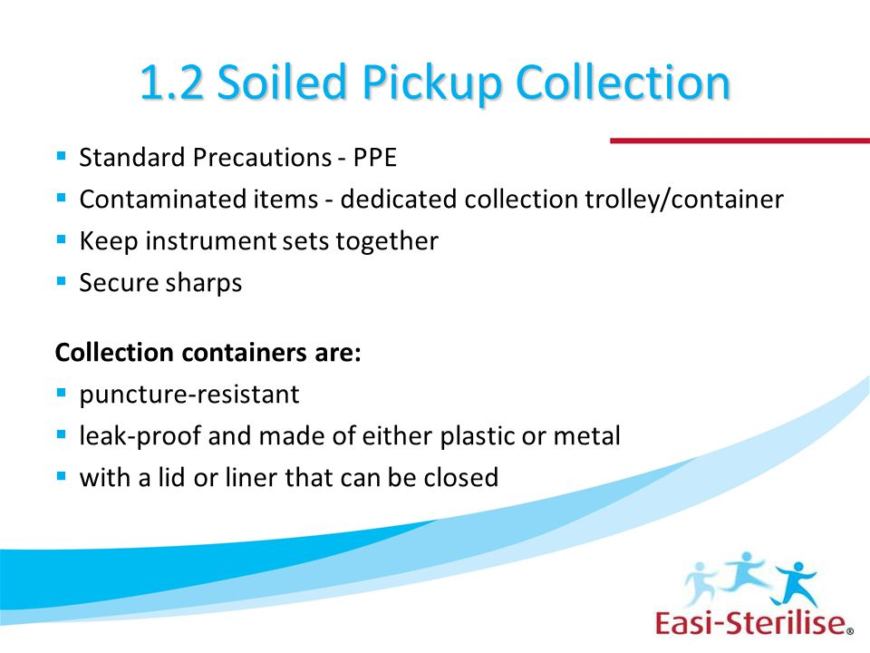 1.2 Soiled Pickup Collection