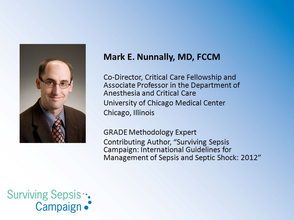 Mark E. Nunnally, MD, FCCM Co-Director, Critical Care Fellowship and Associate Professor in the Department of Anesthesia and Critical Care.